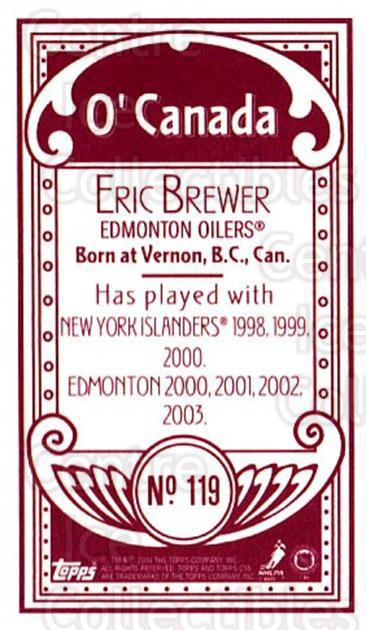 2003-04 Topps C55 Minis O Canada Red #119 Eric Brewer<br/>1 In Stock - $5.00 each - <a href=https://centericecollectibles.foxycart.com/cart?name=2003-04%20Topps%20C55%20Minis%20O%20Canada%20Red%20%23119%20Eric%20Brewer...&quantity_max=1&price=$5.00&code=319240 class=foxycart> Buy it now! </a>