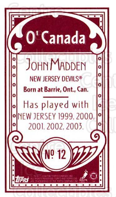 2003-04 Topps C55 Minis O Canada Red #12 John Madden<br/>1 In Stock - $5.00 each - <a href=https://centericecollectibles.foxycart.com/cart?name=2003-04%20Topps%20C55%20Minis%20O%20Canada%20Red%20%2312%20John%20Madden...&quantity_max=1&price=$5.00&code=319241 class=foxycart> Buy it now! </a>
