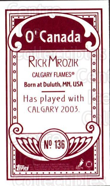 2003-04 Topps C55 Minis O Canada Red #136 Rick Mrozik<br/>2 In Stock - $5.00 each - <a href=https://centericecollectibles.foxycart.com/cart?name=2003-04%20Topps%20C55%20Minis%20O%20Canada%20Red%20%23136%20Rick%20Mrozik...&price=$5.00&code=319257 class=foxycart> Buy it now! </a>
