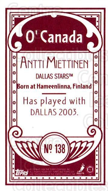 2003-04 Topps C55 Minis O Canada Red #138 Antti Miettinen<br/>1 In Stock - $5.00 each - <a href=https://centericecollectibles.foxycart.com/cart?name=2003-04%20Topps%20C55%20Minis%20O%20Canada%20Red%20%23138%20Antti%20Miettinen...&quantity_max=1&price=$5.00&code=319258 class=foxycart> Buy it now! </a>