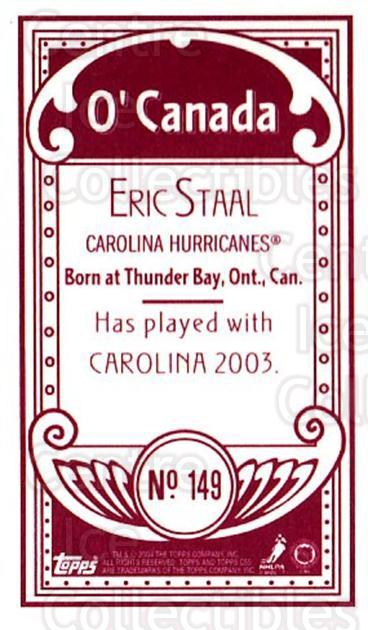 2003-04 Topps C55 Minis O Canada Red #149 Eric Staal<br/>1 In Stock - $10.00 each - <a href=https://centericecollectibles.foxycart.com/cart?name=2003-04%20Topps%20C55%20Minis%20O%20Canada%20Red%20%23149%20Eric%20Staal...&quantity_max=1&price=$10.00&code=319269 class=foxycart> Buy it now! </a>