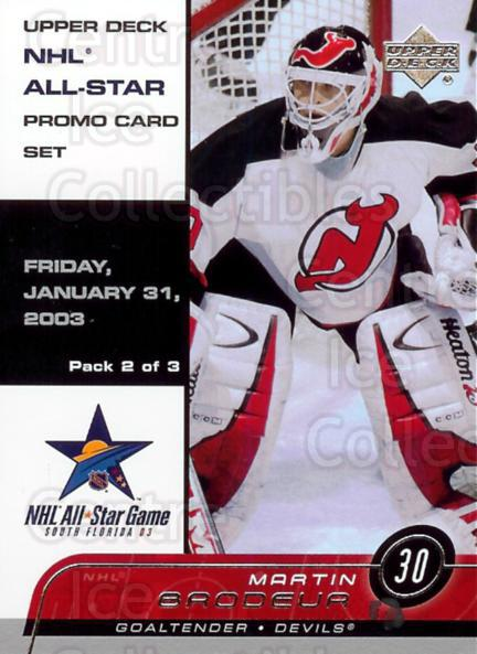 2003 Upper Deck All-Star Game Redemption #6 Martin Brodeur<br/>1 In Stock - $5.00 each - <a href=https://centericecollectibles.foxycart.com/cart?name=2003%20Upper%20Deck%20All-Star%20Game%20Redemption%20%236%20Martin%20Brodeur...&price=$5.00&code=328264 class=foxycart> Buy it now! </a>