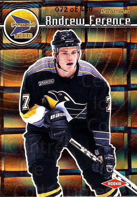 1999-00 Prism Holographic Gold #113 Andrew Ference<br/>3 In Stock - $3.00 each - <a href=https://centericecollectibles.foxycart.com/cart?name=1999-00%20Prism%20Holographic%20Gold%20%23113%20Andrew%20Ference...&quantity_max=3&price=$3.00&code=328500 class=foxycart> Buy it now! </a>
