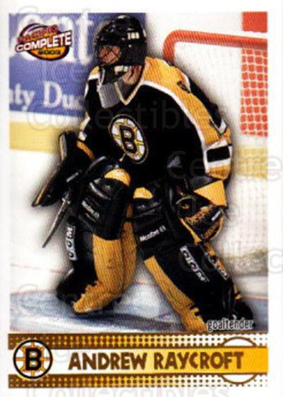 2002-03 Pacific Complete #583 Andrew Raycroft<br/>1 In Stock - $2.00 each - <a href=https://centericecollectibles.foxycart.com/cart?name=2002-03%20Pacific%20Complete%20%23583%20Andrew%20Raycroft...&quantity_max=1&price=$2.00&code=331270 class=foxycart> Buy it now! </a>