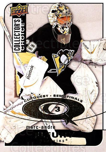 2008-09 Collectors Choice Cup Quest #67 Marc-Andre Fleury<br/>1 In Stock - $3.00 each - <a href=https://centericecollectibles.foxycart.com/cart?name=2008-09%20Collectors%20Choice%20Cup%20Quest%20%2367%20Marc-Andre%20Fleu...&quantity_max=1&price=$3.00&code=332053 class=foxycart> Buy it now! </a>