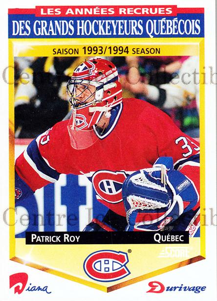 1993-94 Durivage Score #17 Patrick Roy<br/>5 In Stock - $5.00 each - <a href=https://centericecollectibles.foxycart.com/cart?name=1993-94%20Durivage%20Score%20%2317%20Patrick%20Roy...&quantity_max=5&price=$5.00&code=332274 class=foxycart> Buy it now! </a>