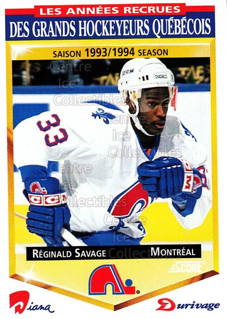 1993-94 Durivage Score #23 Reggie Savage<br/>11 In Stock - $2.00 each - <a href=https://centericecollectibles.foxycart.com/cart?name=1993-94%20Durivage%20Score%20%2323%20Reggie%20Savage...&quantity_max=11&price=$2.00&code=332275 class=foxycart> Buy it now! </a>