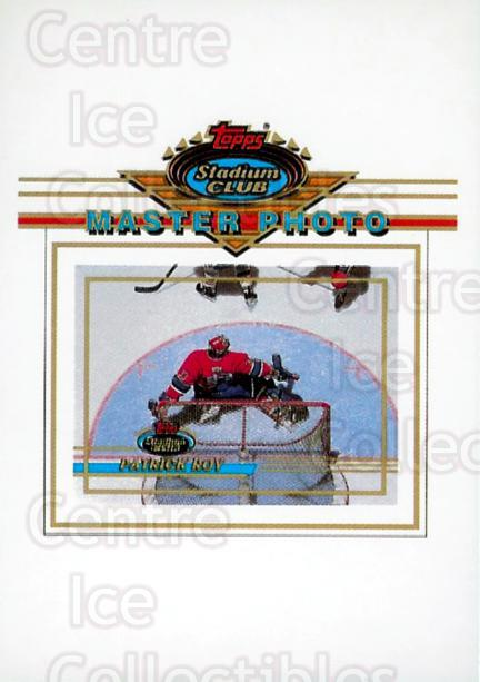 1993-94 Stadium Club Master Photo #7 Patrick Roy<br/>40 In Stock - $5.00 each - <a href=https://centericecollectibles.foxycart.com/cart?name=1993-94%20Stadium%20Club%20Master%20Photo%20%237%20Patrick%20Roy...&price=$5.00&code=335968 class=foxycart> Buy it now! </a>