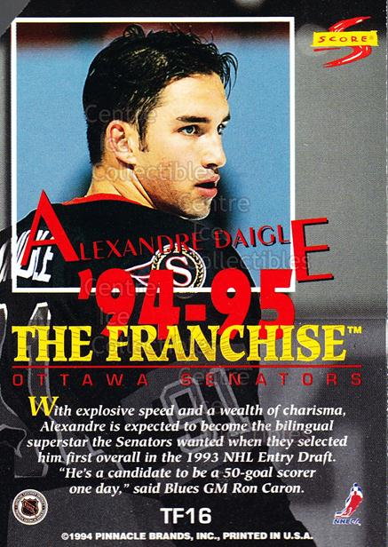 1994-95 Score Promos Samples #TF16 Alexandre Daigle<br/>4 In Stock - $3.00 each - <a href=https://centericecollectibles.foxycart.com/cart?name=1994-95%20Score%20Promos%20Samples%20%23TF16%20Alexandre%20Daigl...&quantity_max=4&price=$3.00&code=33743 class=foxycart> Buy it now! </a>
