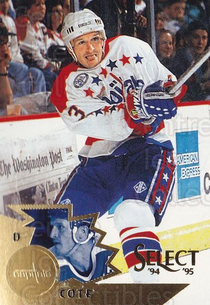 1994-95 Select #128 Sylvain Cote<br/>4 In Stock - $1.00 each - <a href=https://centericecollectibles.foxycart.com/cart?name=1994-95%20Select%20%23128%20Sylvain%20Cote...&quantity_max=4&price=$1.00&code=34104 class=foxycart> Buy it now! </a>