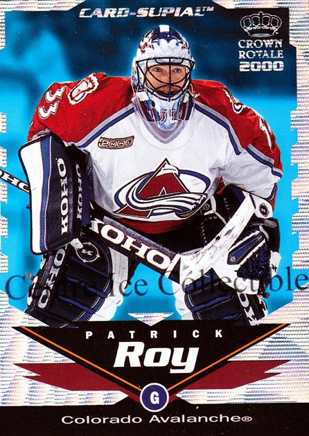 1999-00 Crown Royale Supials Minis #7 Patrick Roy<br/>2 In Stock - $10.00 each - <a href=https://centericecollectibles.foxycart.com/cart?name=1999-00%20Crown%20Royale%20Supials%20Minis%20%237%20Patrick%20Roy...&quantity_max=2&price=$10.00&code=341911 class=foxycart> Buy it now! </a>