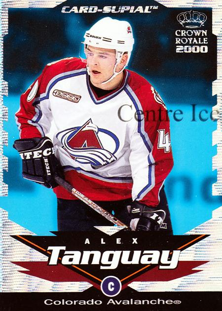 1999-00 Crown Royale Supials Minis #8 Alex Tanguay<br/>6 In Stock - $3.00 each - <a href=https://centericecollectibles.foxycart.com/cart?name=1999-00%20Crown%20Royale%20Supials%20Minis%20%238%20Alex%20Tanguay...&quantity_max=6&price=$3.00&code=341912 class=foxycart> Buy it now! </a>