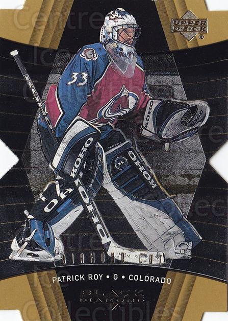 1999-00 Black Diamond Cut #24 Patrick Roy<br/>1 In Stock - $15.00 each - <a href=https://centericecollectibles.foxycart.com/cart?name=1999-00%20Black%20Diamond%20Cut%20%2324%20Patrick%20Roy...&quantity_max=1&price=$15.00&code=342420 class=foxycart> Buy it now! </a>