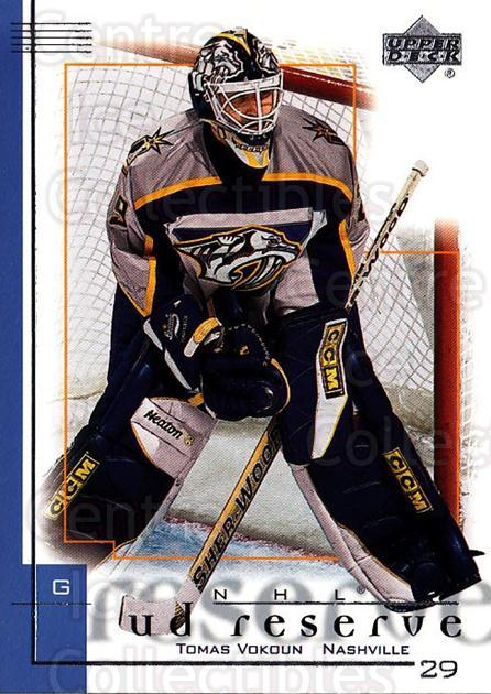 2000-01 UD Reserve #49 Tomas Vokoun<br/>1 In Stock - $1.00 each - <a href=https://centericecollectibles.foxycart.com/cart?name=2000-01%20UD%20Reserve%20%2349%20Tomas%20Vokoun...&quantity_max=1&price=$1.00&code=343225 class=foxycart> Buy it now! </a>