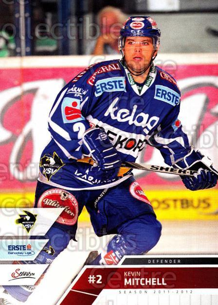 2011-12 Erste Bank Eishockey Liga EBEL #62 Kevin Mitchell<br/>1 In Stock - $2.00 each - <a href=https://centericecollectibles.foxycart.com/cart?name=2011-12%20Erste%20Bank%20Eishockey%20Liga%20EBEL%20%2362%20Kevin%20Mitchell...&quantity_max=1&price=$2.00&code=344987 class=foxycart> Buy it now! </a>