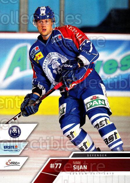 2011-12 Erste Bank Eishockey Liga EBEL #95 Ivan Sijan<br/>4 In Stock - $2.00 each - <a href=https://centericecollectibles.foxycart.com/cart?name=2011-12%20Erste%20Bank%20Eishockey%20Liga%20EBEL%20%2395%20Ivan%20Sijan...&quantity_max=4&price=$2.00&code=345020 class=foxycart> Buy it now! </a>