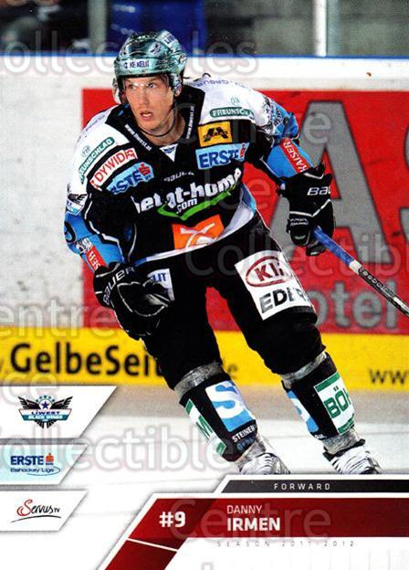 2011-12 Erste Bank Eishockey Liga EBEL #119 Danny Irmen<br/>2 In Stock - $2.00 each - <a href=https://centericecollectibles.foxycart.com/cart?name=2011-12%20Erste%20Bank%20Eishockey%20Liga%20EBEL%20%23119%20Danny%20Irmen...&quantity_max=2&price=$2.00&code=345044 class=foxycart> Buy it now! </a>