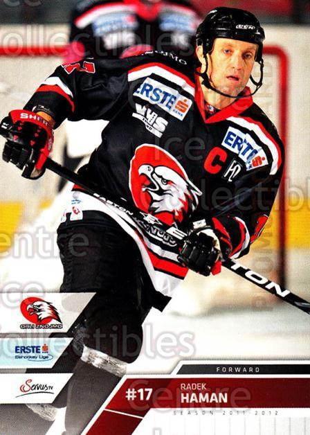 2011-12 Erste Bank Eishockey Liga EBEL #189 Radek Haman<br/>3 In Stock - $2.00 each - <a href=https://centericecollectibles.foxycart.com/cart?name=2011-12%20Erste%20Bank%20Eishockey%20Liga%20EBEL%20%23189%20Radek%20Haman...&quantity_max=3&price=$2.00&code=345114 class=foxycart> Buy it now! </a>