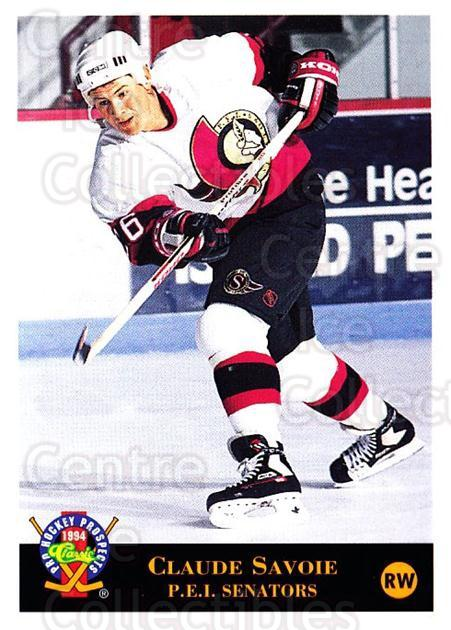 1994 Classic Pro Prospects #121 Claude Savoie<br/>1 In Stock - $1.00 each - <a href=https://centericecollectibles.foxycart.com/cart?name=1994%20Classic%20Pro%20Prospects%20%23121%20Claude%20Savoie...&quantity_max=1&price=$1.00&code=3493 class=foxycart> Buy it now! </a>