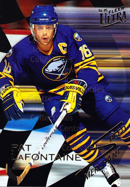 <a href=index.aspx?SetName=1994-95%20Ultra%20Speed%20Merchants>1994-95 Ultra Speed Merchants</a> #5 <a href=index.aspx?PlayerName=Pat%20LaFontaine> Pat LaFontaine</a><br/>17 in stock - $2.00 each - <a href=https://centericecollectibles.foxycart.com/cart?name=1994-95%20Ultra%20Speed%20Merchants%20%235%20Pat%20LaFontaine...&price=$2.00&code=35164 class=foxycart> Buy it now! </a>