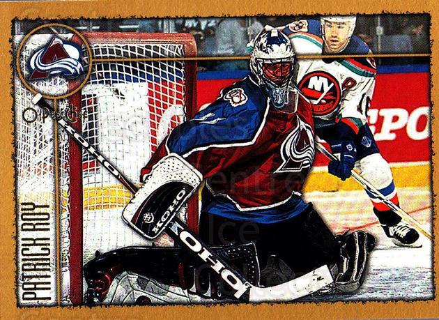1998-99 Topps O-Pee-Chee Parallel #190 Patrick Roy<br/>2 In Stock - $20.00 each - <a href=https://centericecollectibles.foxycart.com/cart?name=1998-99%20Topps%20O-Pee-Chee%20Parallel%20%23190%20Patrick%20Roy...&quantity_max=2&price=$20.00&code=352828 class=foxycart> Buy it now! </a>