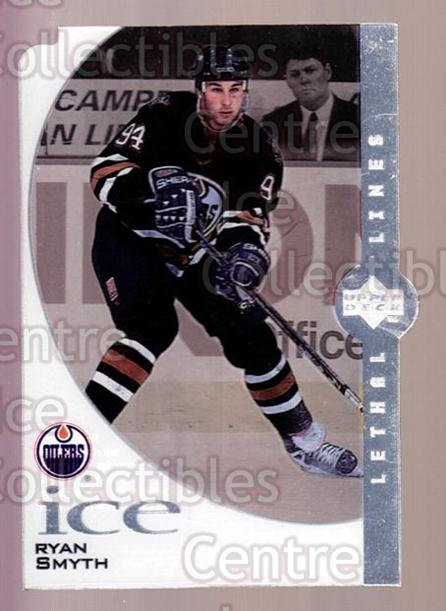 1997-98 UD Ice Lethal Lines #05A Ryan Smyth<br/>2 In Stock - $3.00 each - <a href=https://centericecollectibles.foxycart.com/cart?name=1997-98%20UD%20Ice%20Lethal%20Lines%20%2305A%20Ryan%20Smyth...&quantity_max=2&price=$3.00&code=357332 class=foxycart> Buy it now! </a>