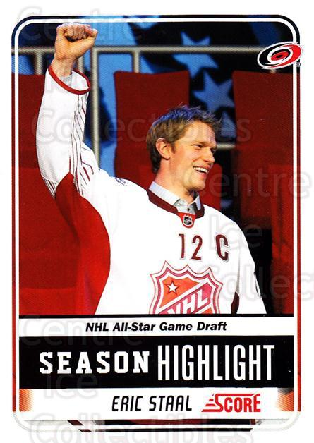 2011-12 Score #13 Eric Staal<br/>8 In Stock - $1.00 each - <a href=https://centericecollectibles.foxycart.com/cart?name=2011-12%20Score%20%2313%20Eric%20Staal...&quantity_max=8&price=$1.00&code=357543 class=foxycart> Buy it now! </a>