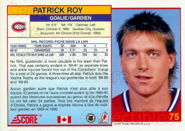 1991-92 Score Canadian Bilingual Promos #75 Patrick Roy<br/>23 In Stock - $10.00 each - <a href=https://centericecollectibles.foxycart.com/cart?name=1991-92%20Score%20Canadian%20Bilingual%20Promos%20%2375%20Patrick%20Roy...&price=$10.00&code=359091 class=foxycart> Buy it now! </a>