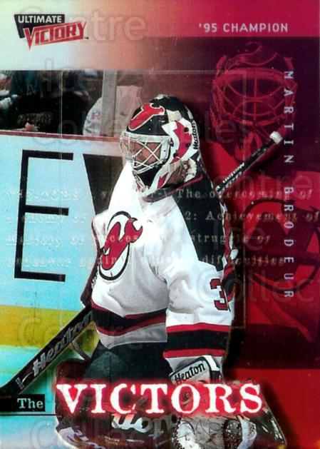 1999-00 UD Ultimate Victory The Victors #6 Martin Brodeur<br/>2 In Stock - $3.00 each - <a href=https://centericecollectibles.foxycart.com/cart?name=1999-00%20UD%20Ultimate%20Victory%20The%20Victors%20%236%20Martin%20Brodeur...&price=$3.00&code=359254 class=foxycart> Buy it now! </a>
