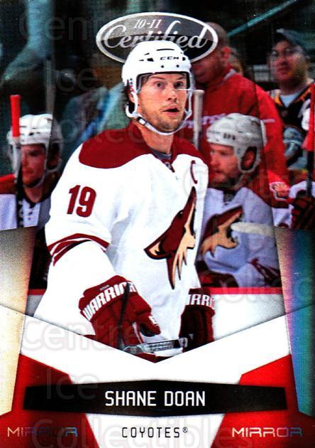 2010-11 Certified Mirror Red #112 Shane Doan<br/>2 In Stock - $3.00 each - <a href=https://centericecollectibles.foxycart.com/cart?name=2010-11%20Certified%20Mirror%20Red%20%23112%20Shane%20Doan...&quantity_max=2&price=$3.00&code=360849 class=foxycart> Buy it now! </a>