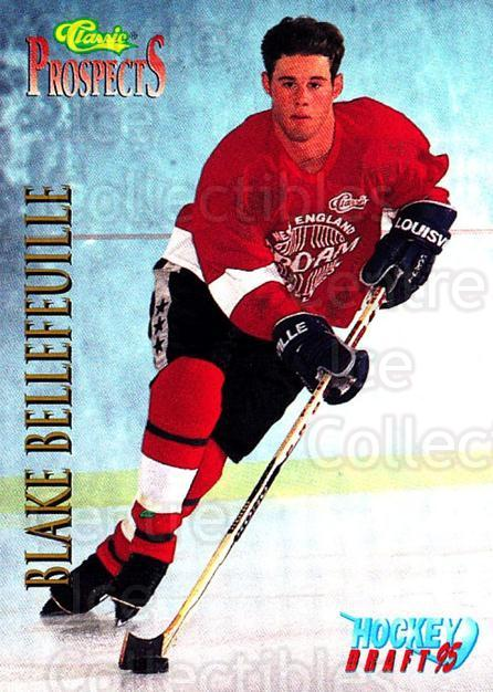 1995 Classic Hockey Draft #57 Blake Bellefeuille<br/>10 In Stock - $1.00 each - <a href=https://centericecollectibles.foxycart.com/cart?name=1995%20Classic%20Hockey%20Draft%20%2357%20Blake%20Bellefeui...&quantity_max=10&price=$1.00&code=36184 class=foxycart> Buy it now! </a>