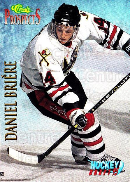 1995 Classic Hockey Draft #58 Daniel Briere<br/>7 In Stock - $1.00 each - <a href=https://centericecollectibles.foxycart.com/cart?name=1995%20Classic%20Hockey%20Draft%20%2358%20Daniel%20Briere...&quantity_max=7&price=$1.00&code=36185 class=foxycart> Buy it now! </a>