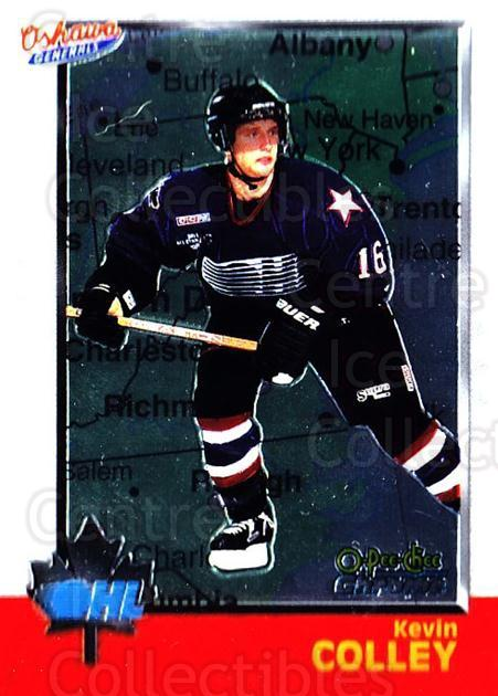 1998 Bowman CHL Chrome OPC International #37 Kevin Colley<br/>2 In Stock - $3.00 each - <a href=https://centericecollectibles.foxycart.com/cart?name=1998%20Bowman%20CHL%20Chrome%20OPC%20International%20%2337%20Kevin%20Colley...&quantity_max=2&price=$3.00&code=362307 class=foxycart> Buy it now! </a>
