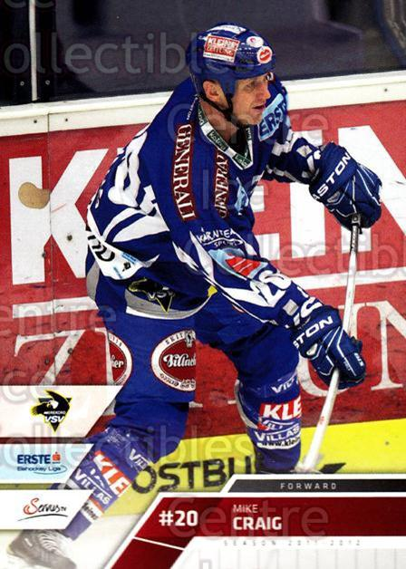 2011-12 Erste Bank Eishockey Liga EBEL #229 Mike Craig<br/>3 In Stock - $2.00 each - <a href=https://centericecollectibles.foxycart.com/cart?name=2011-12%20Erste%20Bank%20Eishockey%20Liga%20EBEL%20%23229%20Mike%20Craig...&quantity_max=3&price=$2.00&code=362834 class=foxycart> Buy it now! </a>