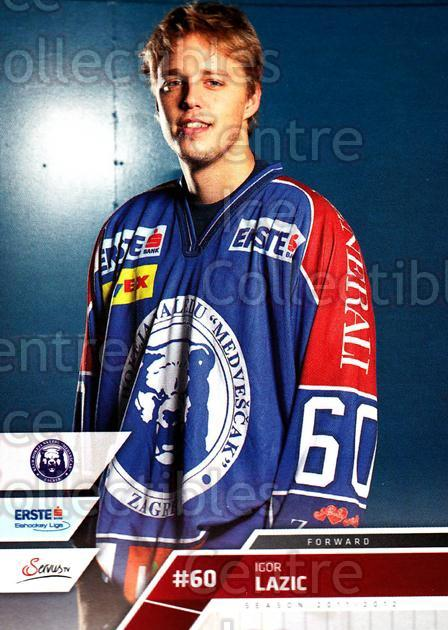 2011-12 Erste Bank Eishockey Liga EBEL #244 Igor Lazic<br/>2 In Stock - $2.00 each - <a href=https://centericecollectibles.foxycart.com/cart?name=2011-12%20Erste%20Bank%20Eishockey%20Liga%20EBEL%20%23244%20Igor%20Lazic...&quantity_max=2&price=$2.00&code=362849 class=foxycart> Buy it now! </a>