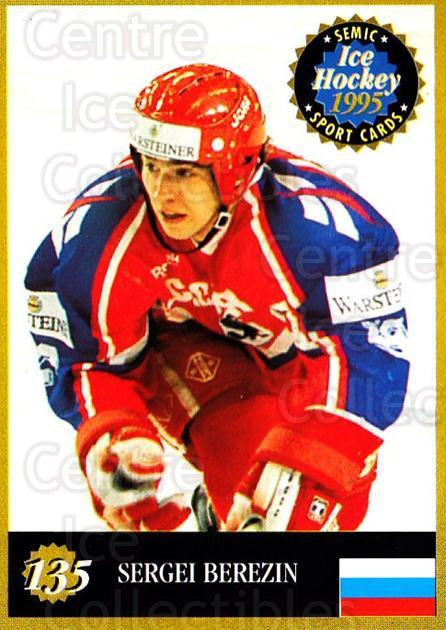 1995 Finnish Semic World Championships #135 Sergei Berezin<br/>7 In Stock - $2.00 each - <a href=https://centericecollectibles.foxycart.com/cart?name=1995%20Finnish%20Semic%20World%20Championships%20%23135%20Sergei%20Berezin...&quantity_max=7&price=$2.00&code=36286 class=foxycart> Buy it now! </a>