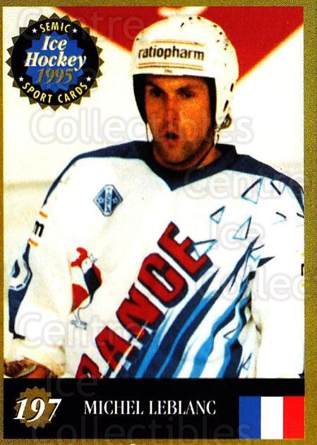 1995 Finnish Semic World Championships #197 Michel LeBlanc<br/>6 In Stock - $2.00 each - <a href=https://centericecollectibles.foxycart.com/cart?name=1995%20Finnish%20Semic%20World%20Championships%20%23197%20Michel%20LeBlanc...&quantity_max=6&price=$2.00&code=36343 class=foxycart> Buy it now! </a>