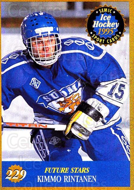 1995 Finnish Semic World Championships #229 Kimmo Rintanen<br/>6 In Stock - $2.00 each - <a href=https://centericecollectibles.foxycart.com/cart?name=1995%20Finnish%20Semic%20World%20Championships%20%23229%20Kimmo%20Rintanen...&quantity_max=6&price=$2.00&code=36368 class=foxycart> Buy it now! </a>