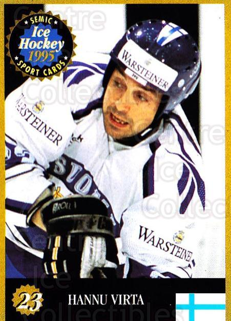 1995 Finnish Semic World Championships #23 Hannu Virta<br/>4 In Stock - $2.00 each - <a href=https://centericecollectibles.foxycart.com/cart?name=1995%20Finnish%20Semic%20World%20Championships%20%2323%20Hannu%20Virta...&quantity_max=4&price=$2.00&code=36369 class=foxycart> Buy it now! </a>