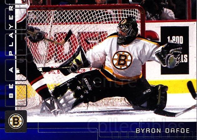 2001-02 BAP Memorabilia Sapphire #47 Byron Dafoe<br/>1 In Stock - $5.00 each - <a href=https://centericecollectibles.foxycart.com/cart?name=2001-02%20BAP%20Memorabilia%20Sapphire%20%2347%20Byron%20Dafoe...&quantity_max=1&price=$5.00&code=363733 class=foxycart> Buy it now! </a>