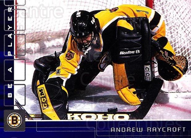2001-02 BAP Memorabilia Sapphire #125 Andrew Raycroft<br/>1 In Stock - $5.00 each - <a href=https://centericecollectibles.foxycart.com/cart?name=2001-02%20BAP%20Memorabilia%20Sapphire%20%23125%20Andrew%20Raycroft...&quantity_max=1&price=$5.00&code=363797 class=foxycart> Buy it now! </a>