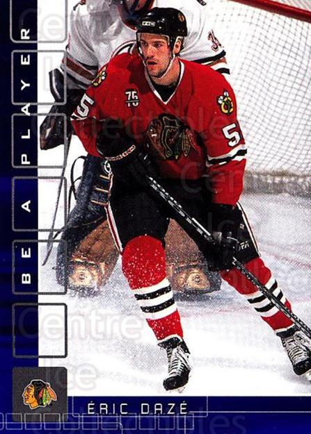 2001-02 BAP Memorabilia Sapphire #167 Eric Daze<br/>1 In Stock - $5.00 each - <a href=https://centericecollectibles.foxycart.com/cart?name=2001-02%20BAP%20Memorabilia%20Sapphire%20%23167%20Eric%20Daze...&quantity_max=1&price=$5.00&code=363841 class=foxycart> Buy it now! </a>
