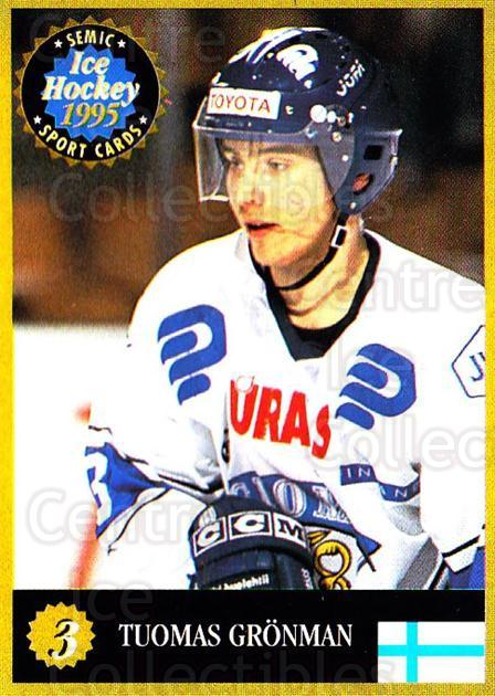 1995 Finnish Semic World Championships #3 Tuomas Gronman<br/>10 In Stock - $2.00 each - <a href=https://centericecollectibles.foxycart.com/cart?name=1995%20Finnish%20Semic%20World%20Championships%20%233%20Tuomas%20Gronman...&quantity_max=10&price=$2.00&code=36387 class=foxycart> Buy it now! </a>
