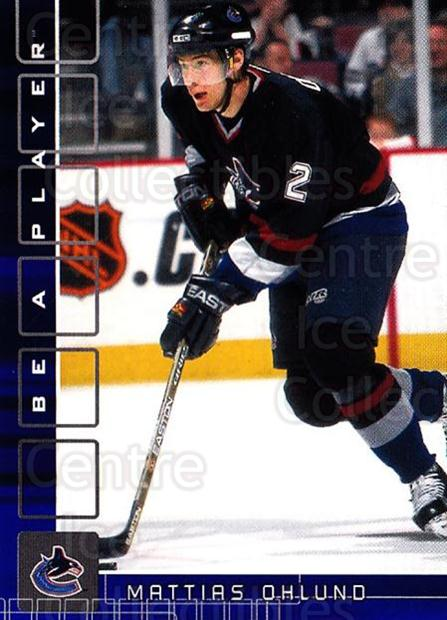 2001-02 BAP Memorabilia Sapphire #219 Mattias Ohlund<br/>2 In Stock - $5.00 each - <a href=https://centericecollectibles.foxycart.com/cart?name=2001-02%20BAP%20Memorabilia%20Sapphire%20%23219%20Mattias%20Ohlund...&quantity_max=2&price=$5.00&code=363898 class=foxycart> Buy it now! </a>