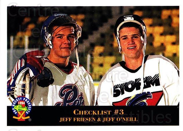 1994 Classic Pro Prospects #209 Jeff Friesen, Jeff O'Neill<br/>9 In Stock - $1.00 each - <a href=https://centericecollectibles.foxycart.com/cart?name=1994%20Classic%20Pro%20Prospects%20%23209%20Jeff%20Friesen,%20J...&quantity_max=9&price=$1.00&code=3638 class=foxycart> Buy it now! </a>
