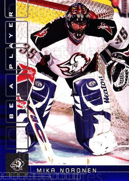 2001-02 BAP Memorabilia Sapphire #24 Mika Noronen<br/>1 In Stock - $5.00 each - <a href=https://centericecollectibles.foxycart.com/cart?name=2001-02%20BAP%20Memorabilia%20Sapphire%20%2324%20Mika%20Noronen...&quantity_max=1&price=$5.00&code=363918 class=foxycart> Buy it now! </a>