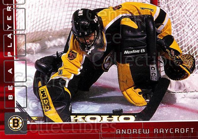 2001-02 BAP Memorabilia Ruby #125 Andrew Raycroft<br/>1 In Stock - $3.00 each - <a href=https://centericecollectibles.foxycart.com/cart?name=2001-02%20BAP%20Memorabilia%20Ruby%20%23125%20Andrew%20Raycroft...&quantity_max=1&price=$3.00&code=364297 class=foxycart> Buy it now! </a>