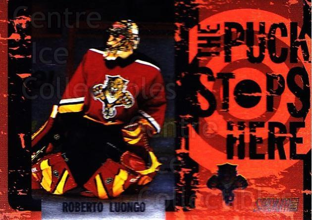 2002-03 Stadium Club Puck Stops Here #9 Roberto Luongo<br/>5 In Stock - $3.00 each - <a href=https://centericecollectibles.foxycart.com/cart?name=2002-03%20Stadium%20Club%20Puck%20Stops%20Here%20%239%20Roberto%20Luongo...&quantity_max=5&price=$3.00&code=365368 class=foxycart> Buy it now! </a>