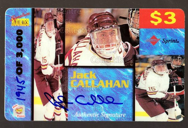 1995 Signature Rookies Auto-Phonex Phone Cards #11 Jack Callahan<br/>3 In Stock - $3.00 each - <a href=https://centericecollectibles.foxycart.com/cart?name=1995%20Signature%20Rookies%20Auto-Phonex%20Phone%20Cards%20%2311%20Jack%20Callahan...&price=$3.00&code=36594 class=foxycart> Buy it now! </a>