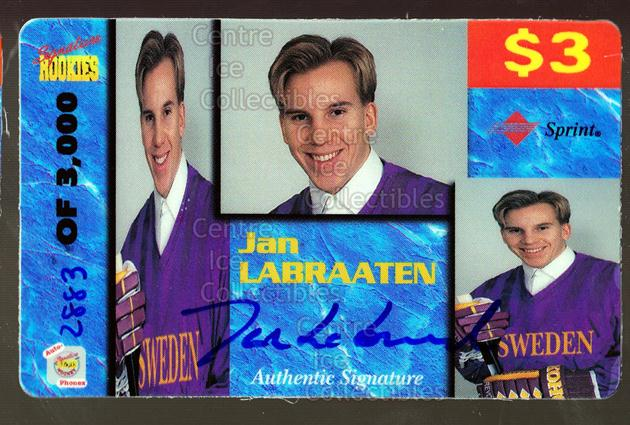 1995 Signature Rookies Auto-Phonex Phone Cards #24 Jan Labraaten<br/>2 In Stock - $3.00 each - <a href=https://centericecollectibles.foxycart.com/cart?name=1995%20Signature%20Rookies%20Auto-Phonex%20Phone%20Cards%20%2324%20Jan%20Labraaten...&price=$3.00&code=36602 class=foxycart> Buy it now! </a>